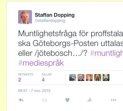 Tweet om Göteborgs Posten uttal