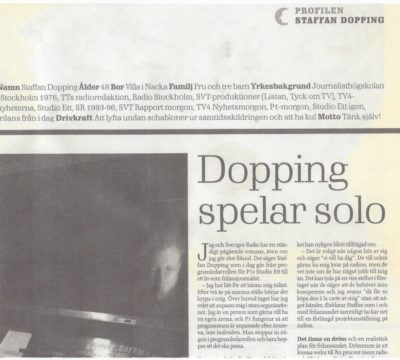 Dopping spelar solo – avskedsintervjun
